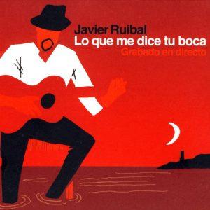 Javier_Ruibal-Lo_Que_Me_Dice_Tu_Boca-Frontal