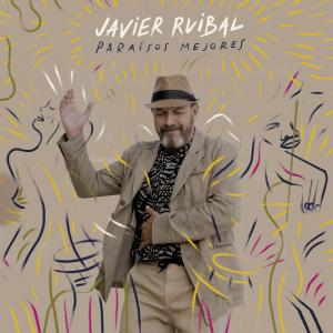 Javier Ruibal Paraisos Mejores PORTADA